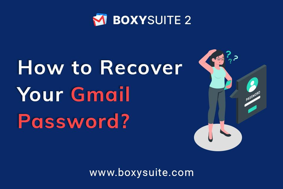 How to Recover Your Gmail Password