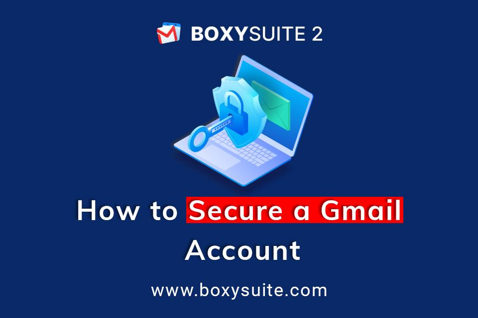 How to Secure a Gmail Account