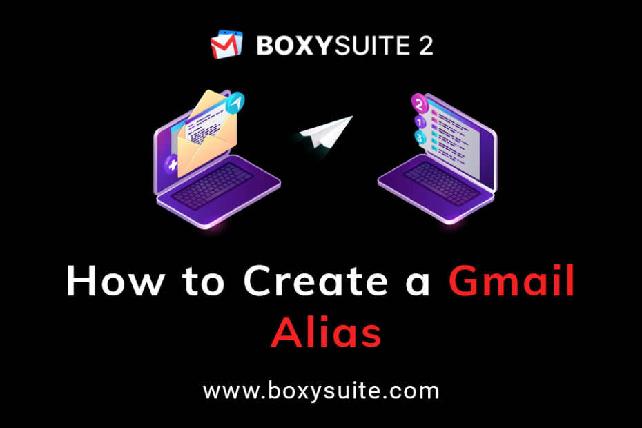 How to Create a Gmail Alias