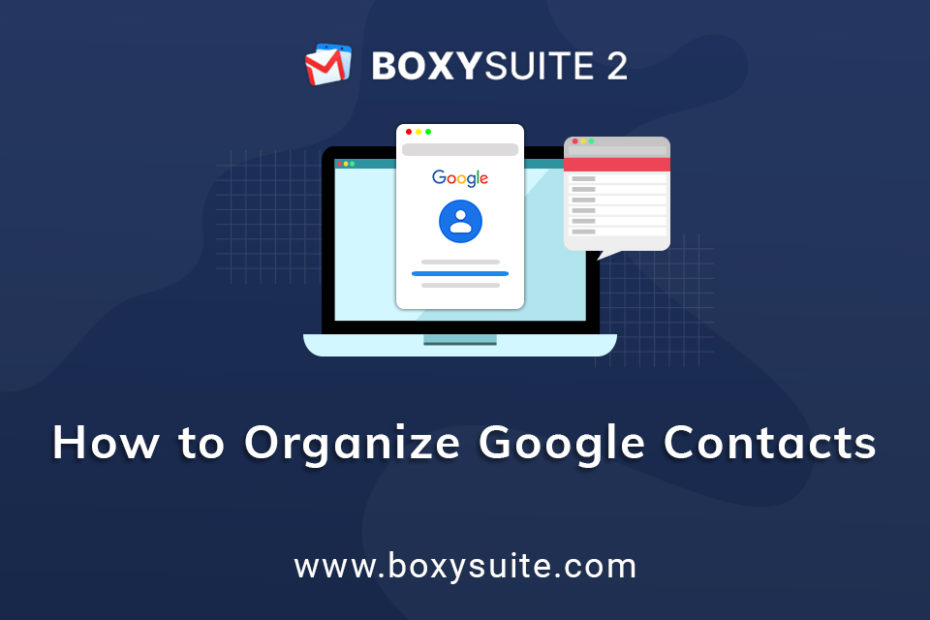 How to Organize Google Contacts?