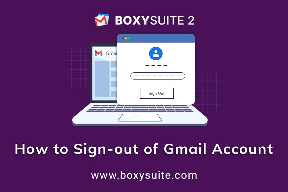 How to Sign out of Gmail?