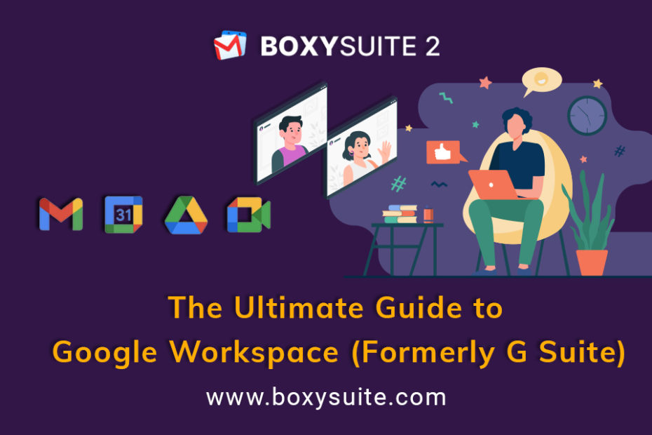 The Ultimate Guide to Google Workspace