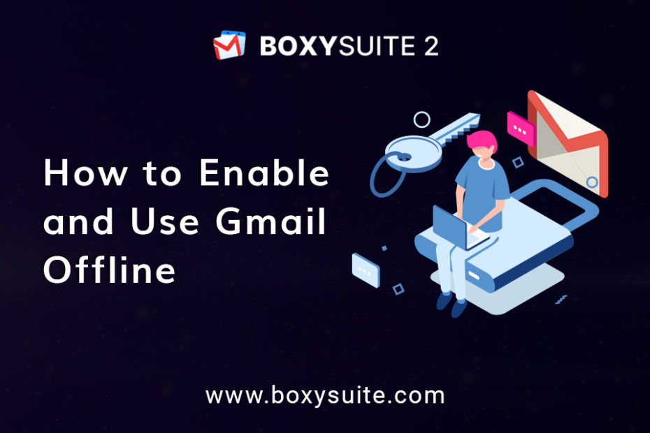 How to enable and use Gmail offline?