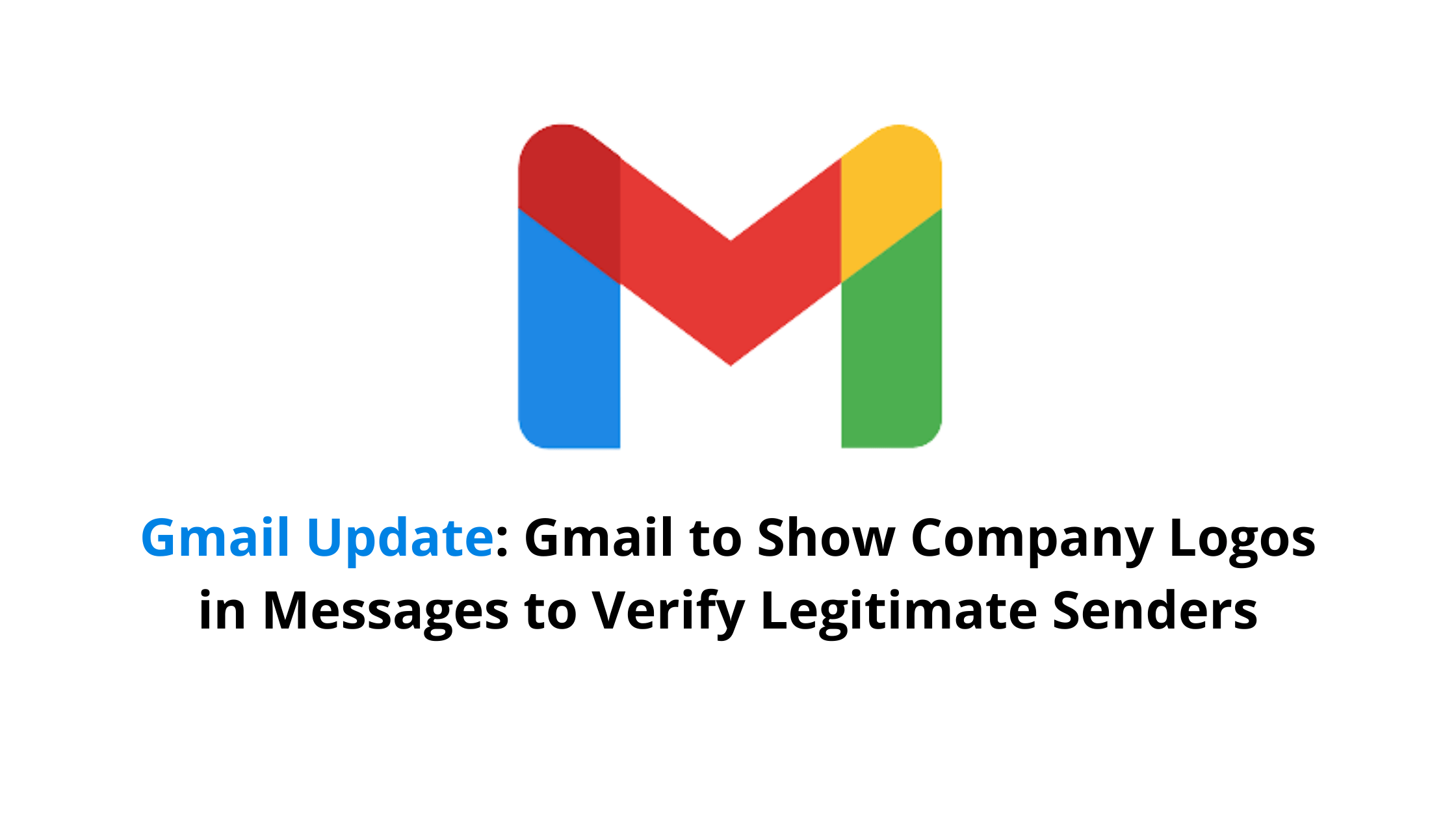 Gmail Update Google Workspace Branding Comes to Gmail (1)