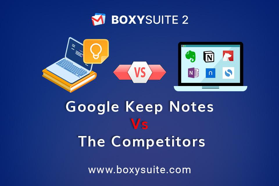 Google Keep Notes Vs The Competitors