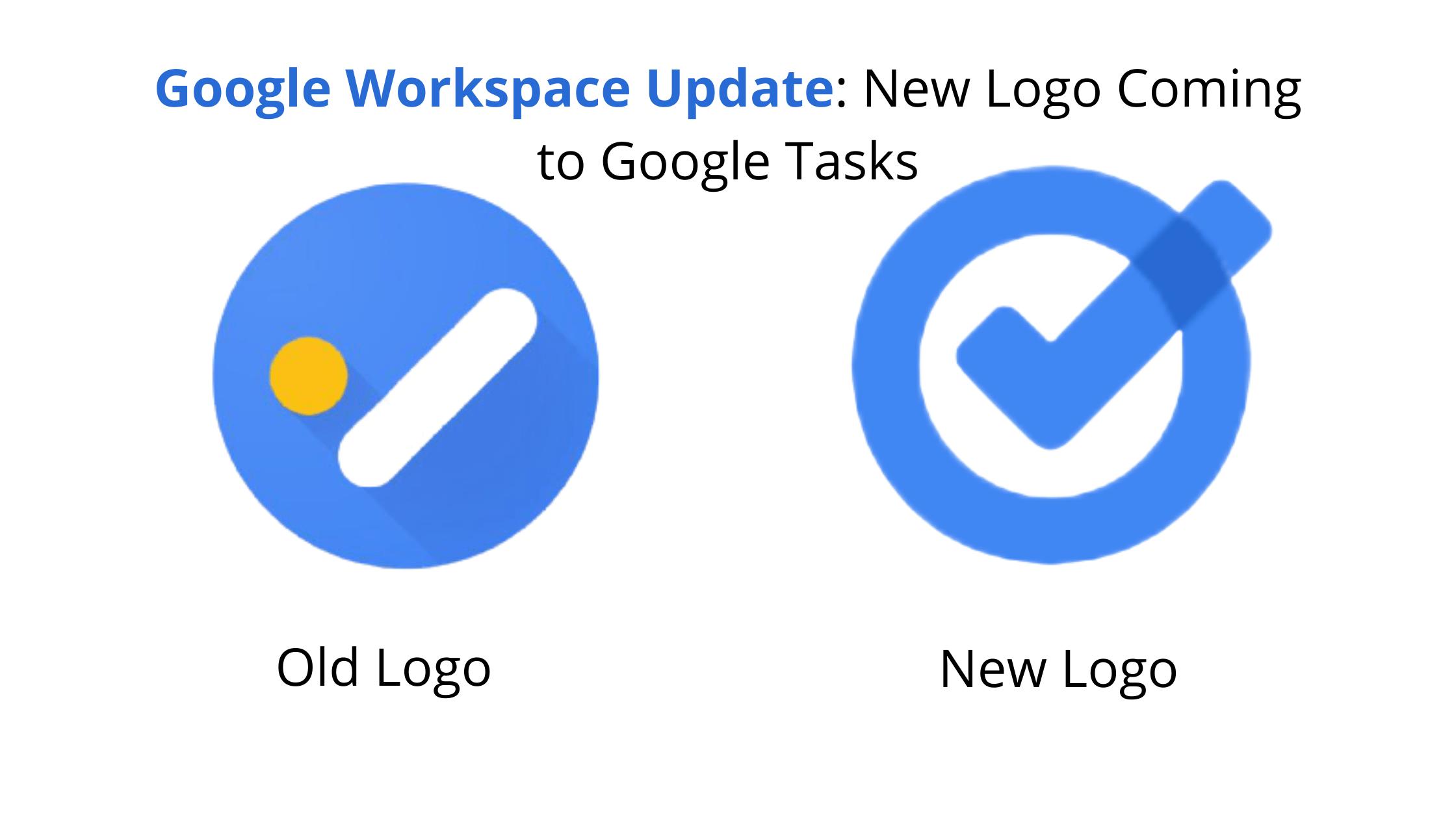 Google Workspace Update: New Logo Coming to Google Tasks